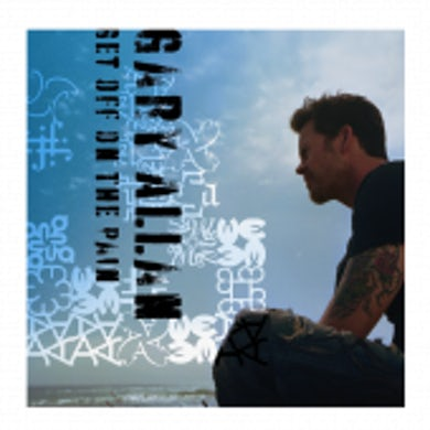 Gary Allan CD- Get Off On The Pain