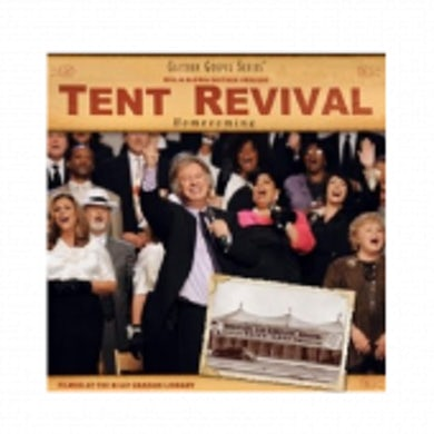 Guy Penrod Gaither Homecoming CD- Tent Revival