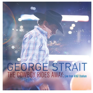George Strait CD- The Cowboy Rides Away: Live From AT&T Stadium