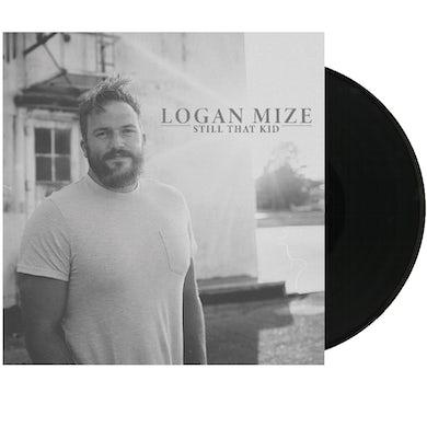 Logan Mize Vinyl- Still That Kid