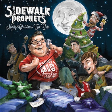 Sidewalk Prophets MERRY CHRISTMAS TO YOU - GREAT BIG FAMILY EDITION (DELUXE) CD