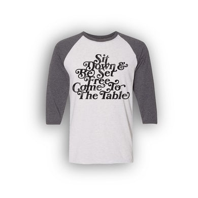 Sit Down and Be Set Free Raglan