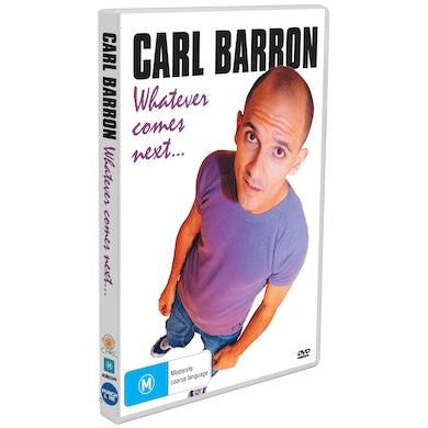 Carl Barron - Whatever Comes Next DVD