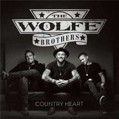 The Wolfe Brothers - Country Heart Signed CD