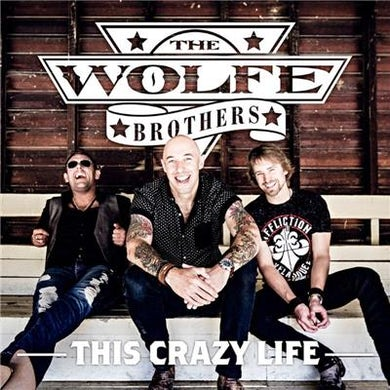The Wolfe Brothers - This Crazy Life CD