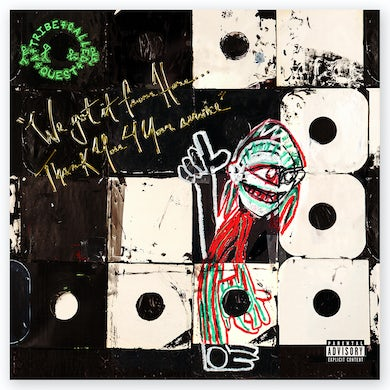 A Tribe Called Quest We Got It From Here… Thank You 4 Your Service