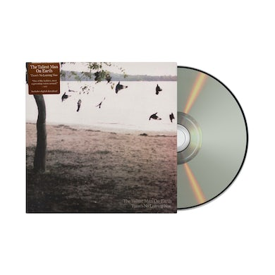 The Tallest Man On Earth There's No Leaving Now  / CD