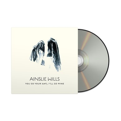 Ainslie Wills You Go Your Way, I'll Go Mine / CD