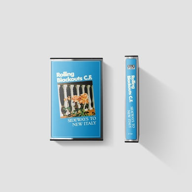 Rolling Blackouts Coastal Fever Sideways to New Italy / Cassette Tape