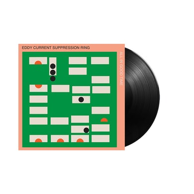 """Eddy Current Suppression Ring / All In Good Time 12"""" Vinyl"""