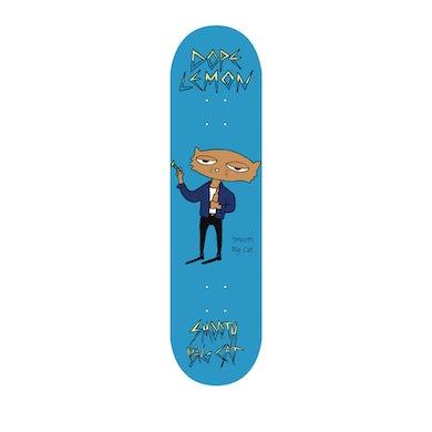 Dope Lemon Smooth Big Cat / Skate Deck