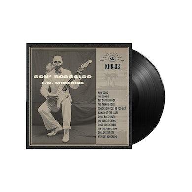 "C.W. Stoneking / Gon' Boogaloo 12"" Vinyl"