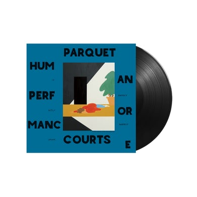 Parquet Courts / Human Performance LP Vinyl