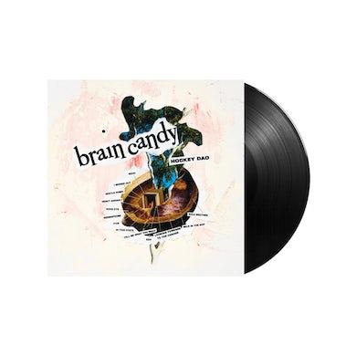 Hockey Dad / Brain Candy LP vinyl