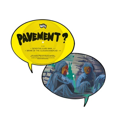"Pavement / Sensitive Euro Man b/w Brink Of The Clouds 7"" Vinyl"