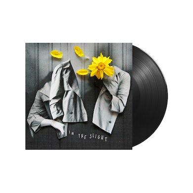 """In The Slight 10"""" Vinyl"""