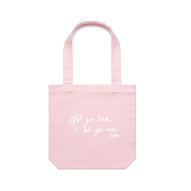 All You Have / Pink Tote Bag
