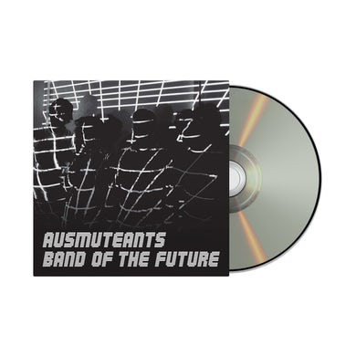 Ausmuteants /  Band Of The Future CD