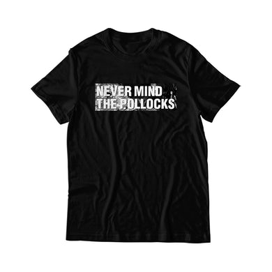 Never Mind the Pollocks T-Shirt
