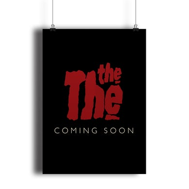 The The.  THE MORE I SEE – Limited Edition Screenprint