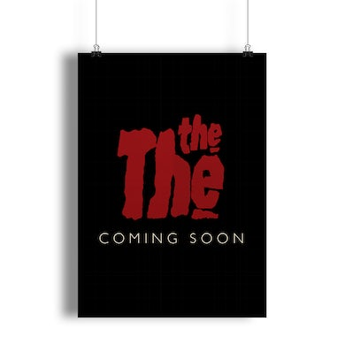 The The.  THE FUTURE IS NOW – Limited Edition Screenprint