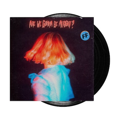 Fickle Friends Are We Gonna Be Alright? Black LP (Vinyl)