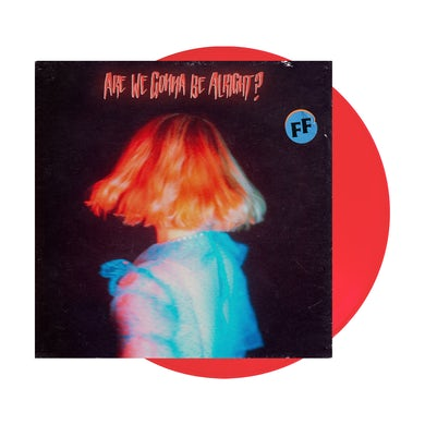 Fickle Friends Are We Gonna Be Alright? Clear Red LP (Vinyl)
