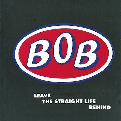 3 Loop Music Leave The Straight Life Behind CD