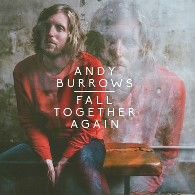 Andy Burrows Fall Together Again CD