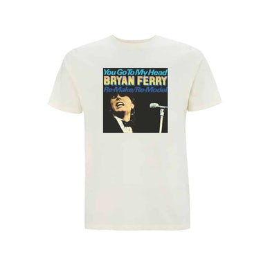 Bryan Ferry You Go To My Head T-Shirt