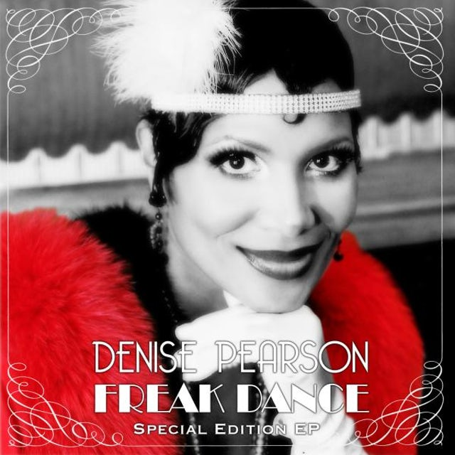 Denise Pearson Freak Dance Special Edition (Signed) CD