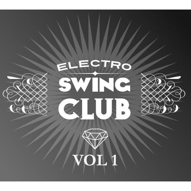 Electro Swing Club Vol 1 CD
