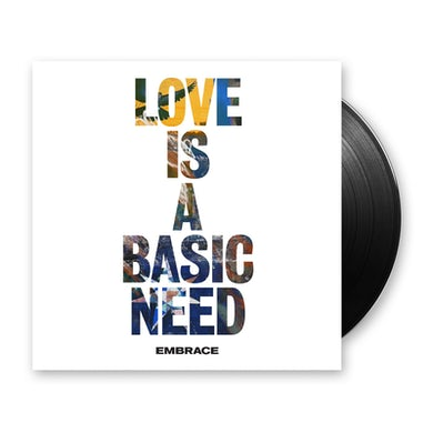 Embrace Love Is A Basic Need LP (Vinyl)