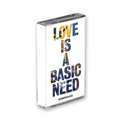 Embrace Love Is A Basic Need Cassette