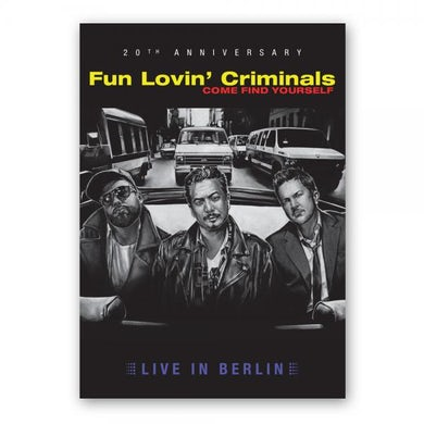 Fun Lovin Criminals Come Find Yourself (Live In Berlin) - 20th Anniversary Ltd Edition DVD