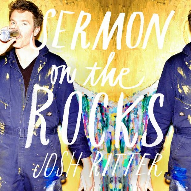 Josh Ritter Sermon On The Rocks CD