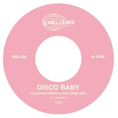 Melodies International Disco Baby / Disco Baby 7 Inch