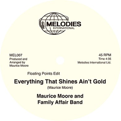 Melodies International Maurice Moore And Family Affair Band / Everything That Shines Ain't Gold 12 Inch (Vinyl)