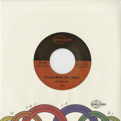 Melodies International Gloria Jay / Know What You Want (w/ 14 x 14 Inch Poster) 7 Inch