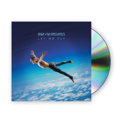 Mike + The Mechanics Let Me Fly CD