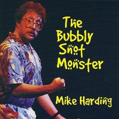 Mike Harding The Bubbly Snot Monster CD