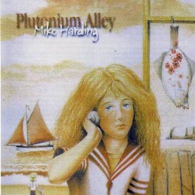 Mike Harding Plutonium Alley CD
