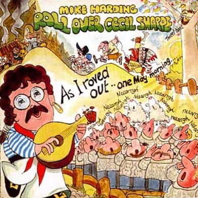 Mike Harding Roll Over Cecil Sharpe CD