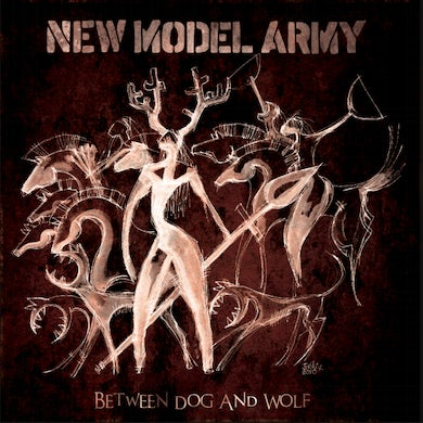 New Model Army Between Dog And Wolf LP (Vinyl)