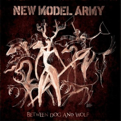 New Model Army Between Dog And Wolf CD