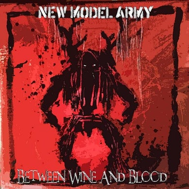 New Model Army Between Wine And Blood Double LP (Vinyl)