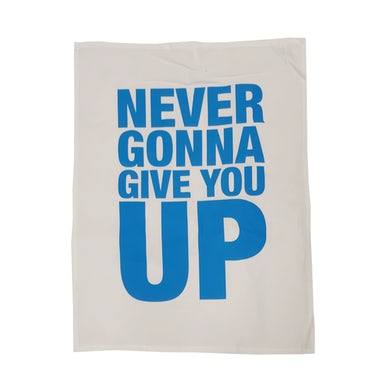 Rick Astley Never Gonna Give You Up Tea Towel
