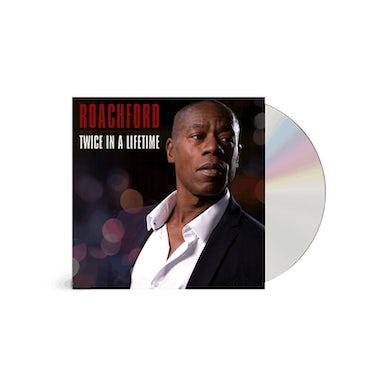 Roachford Twice In A Lifetime CD