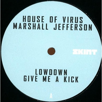 Skint Records Lowdown / Give Me A Kick 12 Inch