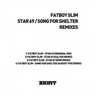 Skint Records Star 69 / Song For Shelter (Remixes) 12 Inch